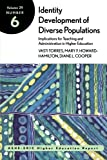 img - for Identity Development of Diverse Populations: Implications for Teaching and Administration in Higher Education: ASHE-ERIC Higher Education Report book / textbook / text book