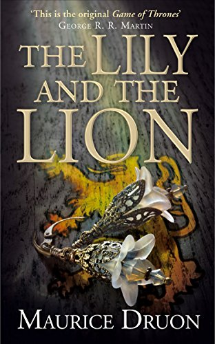 The Lily and the Lion (The Accursed Kings, Book 6) -