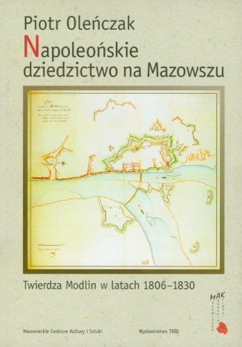 Napoleonskie dziedzictwo na Mazowszu