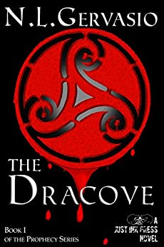 The Dracove (The Prophecy series Book 1) by [Gervasio, N.L.]