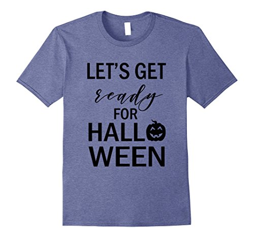 Mens Let's Get Ready for Halloween Tshirt Holiday Shirt Men Women Small Heather Blue