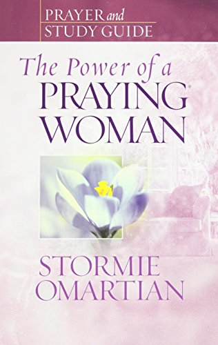 The Power of a Praying Woman Prayer and Study Guide (Power of Praying)