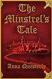 The Minstrel's Tale (The Minstrel's Tale Trilogy Book 1)