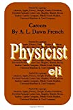 Careers: Physicist, A. L. French, 1502705095