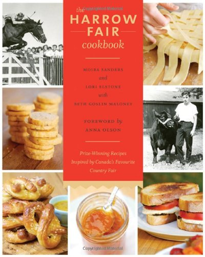 The Harrow Fair Cookbook: Prize-Winning Recipes Inspired by Canada