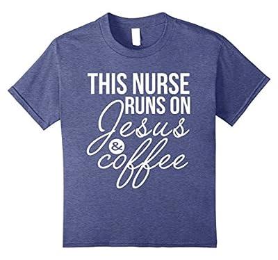 This Nurse Runs on Jesus and Coffee Shirt Funny Nurse Shirt