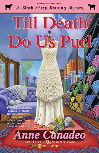 Till Death Do Us Purl (Black Sheep Knitting Mysteries Book 4)