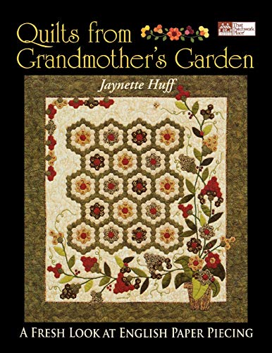 Grandmothers Garden - Quilts from Grandmother's Garden
