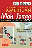 img - for A Beginner's Guide to American Mah Jongg: How to Play the Game & Win book / textbook / text book