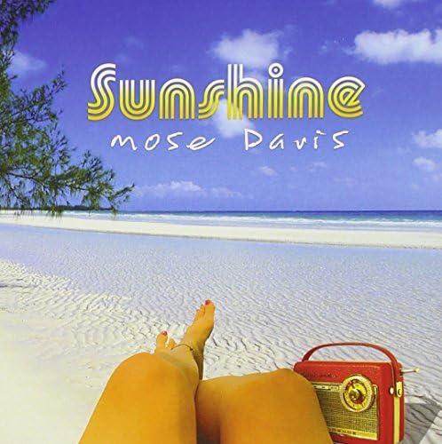 Sunshine by Mose Davis (2013-08-03)