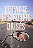 Pacte Des Coeurs Bris's(le) (English and French Edition)