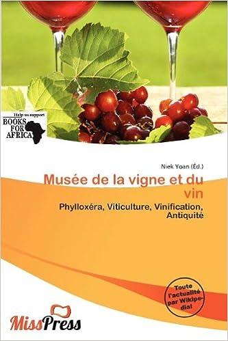 Mus E de La Vigne Et Du Vin pdf