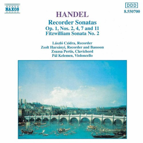 Handel: Recorder Sonatas, Op. 1, Nos. 2, 4, 7 And 11