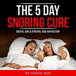 The 5 Day Snoring Cure