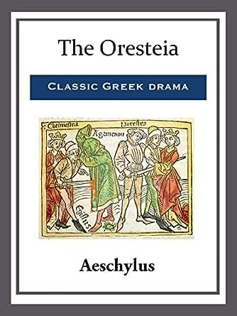 aeschylus oresteia peter meineck pdf