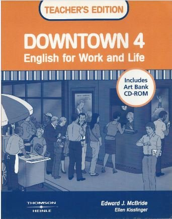 Downtown 4 Teacher's Edition with Art Bank CD-ROM PDF