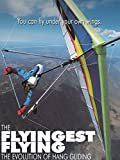 The Flyingest Flying