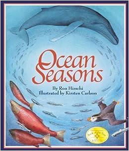 By Ron Hirschi Ocean Seasons