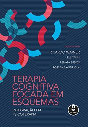 Terapia Cognitiva Focada Esquemas Psicoterapia ebook