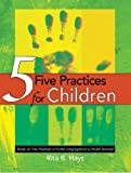 img - for Five Practices for Children book / textbook / text book