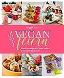 Vegan feiern. Köstliches Fingerfood, bunte Buffets und kreative Partyideen