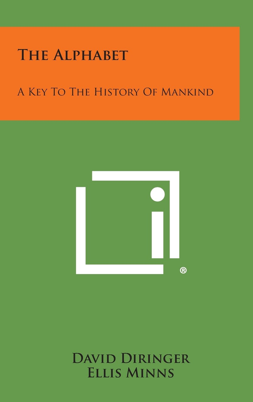 The Alphabet: A Key to the History of Mankind pdf