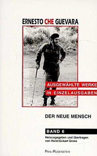 Ausgewählte Werke in Einzelausgaben, Bd.6, Der neue Mensch, Entwürfe für das Leben in der Zukunft