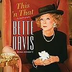 This 'n That | Bette Davis,Michael Herskowitz