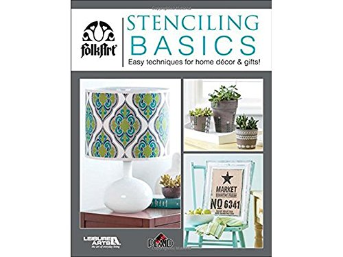 LEISURE ARTS Stenciling Basics Bk by LEISURE ARTS