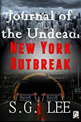 Journal of the Undead: New York Outbreak (Volume 2)