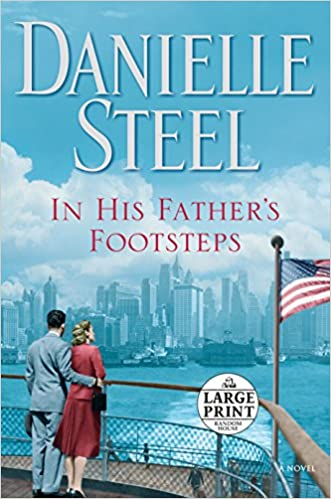 Amazon Fr In His Father S Footsteps A Novel Danielle