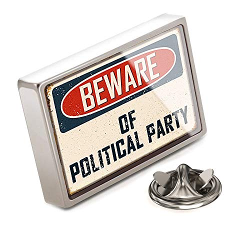 NEONBLOND Lapel Pin Beware of Political Party Agent Vintage Funny Sign