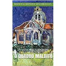 O Quadro Maldito: pelo espírito Tomás Antônio Gonzaga