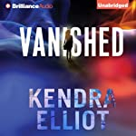 Vanished | Kendra Elliot