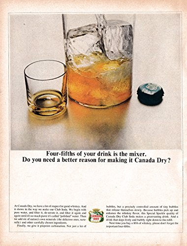 1964 Canada Dry-4/5 Of Your Drink Is Mixer-Original 13.5 * 10.5 Magazine Ad-Soda