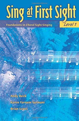 Reading Choral Sight (Sing at First Sight, Bk 1: Foundations in Choral Sight-Singing)