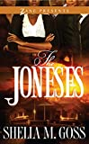 The Joneses (Zane Presents)