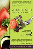 img - for Your Health Your Choice book / textbook / text book
