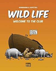 Wild Life 01: Welcome to the Club