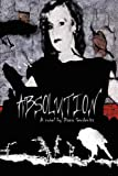 Absolution, Diana Gerdenits, 1426915624