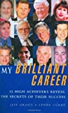 My Brilliant Career, Jeff Grout and Lynne Curry, 0749433612