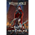 The Battle for the Throne (Watchers Book 2)