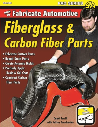 Service Carbon Fiber - How to Fabricate Automotive Fiberglass & Carbon Fiber Parts