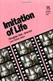 Imitation of Life: Douglas Sirk, Director (Rutgers Films in Print series)