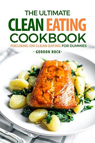 Ultimate Clean Eating Cookbook Focusing ebook