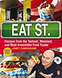 Eat Street: The Tastiest Messiest And Most Irresistible Street Food