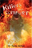 Killers That Comfort, Thonia McNeal, 0595513778