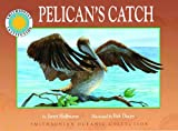 Pelican's Catch, Janet Halfmann, 1592492851