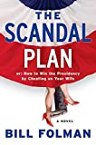The Scandal Plan, Bill Folman, 006144765X