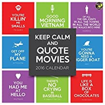 2016 Keep Calm and Quote Movies Wall Calendar by TF Publishing (2015-08-10)